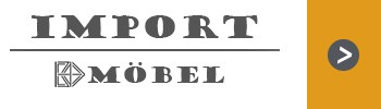 Import Möbel